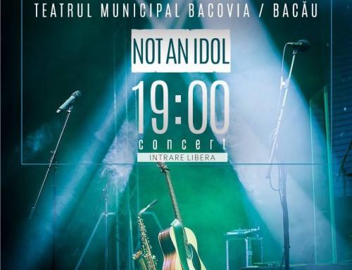 """Concert cu trupa """"Not an idol"""""""